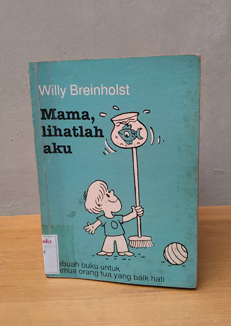 MAMA, LIHATLAH AKU, Willy Breinholst