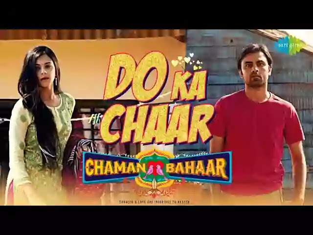 Do Ka Chaar (Lyrics) – Chaman Bahaar | Sonu Nigam