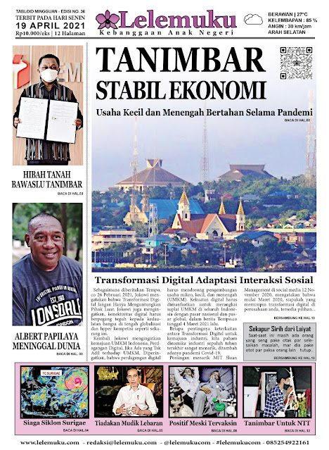 Tabloid Lelemuku #37 - Tanimbar Stabil Ekonomi - 19 April 2021