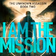 From the TBR Pile: I Am the Mission by Allen Zadoff
