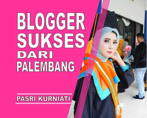 blogger palembang sukses