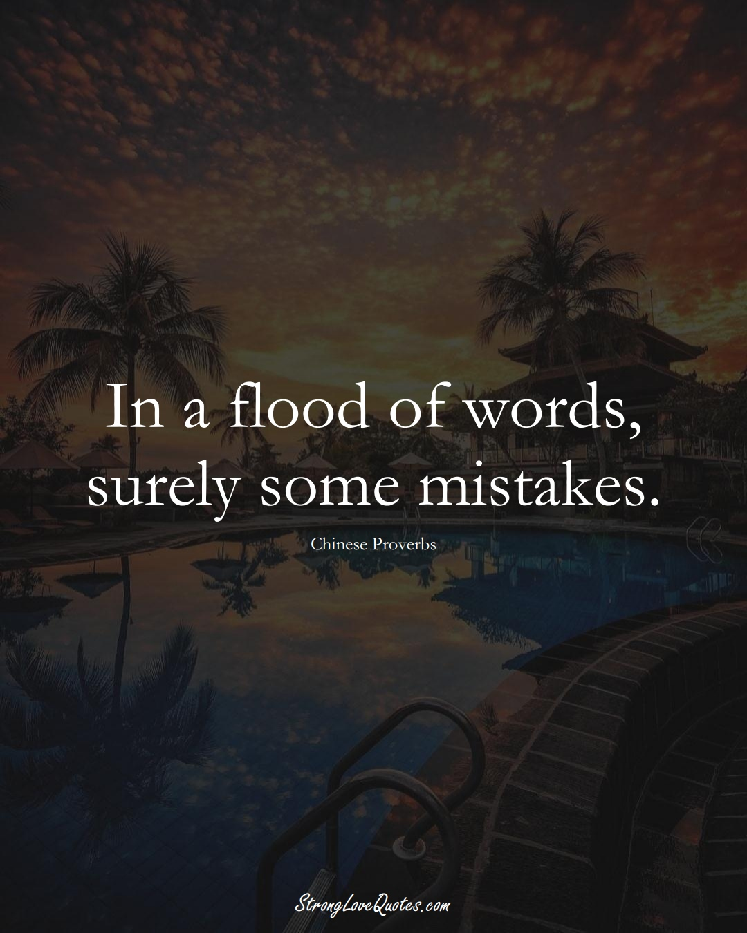 In a flood of words, surely some mistakes. (Chinese Sayings);  #AsianSayings