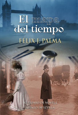 El mapa del tiempo. Novela de Félix J. Palma