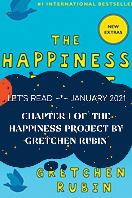 The Happiness Project by Gretchen Rubin: Chapter 1 -- January