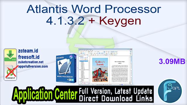 Atlantis Word Processor 4.1.3.2 + Keygen_ ZcTeam.id