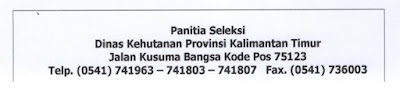 Pengumuman Seleksi Penerimaan Calon Tenaga Teknis Kehutanan Dinas Kehutanan Provinsi Kalimantan Timur Tahun 2020