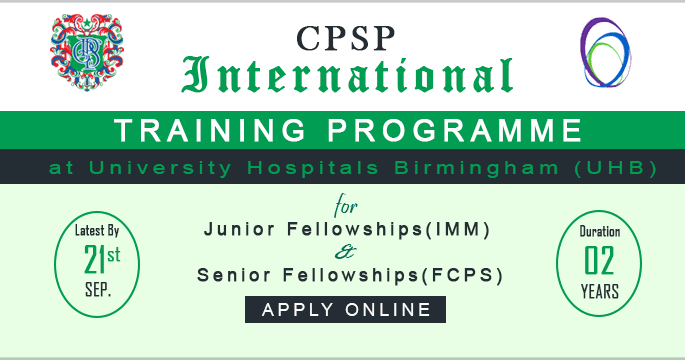 Medical Training Initiative (UK) and CPSP Scholarship Program