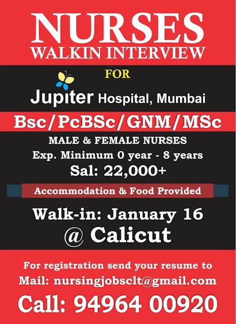NURSES WALK-IN INTERVIEW AT CALICUT FOR JUPITER HOSPITAL, MUMBAI