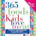 365 Foods Kids Love to eat -Sheila Ellison & Dr. Judith Gray
