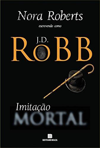 Imitação mortal J.D. Robb