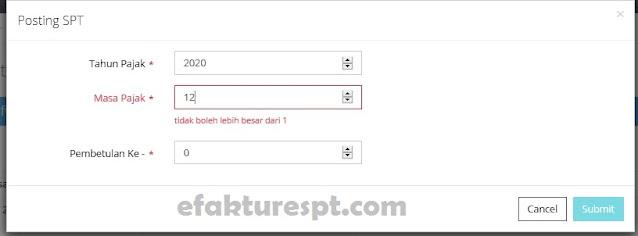 tidak bisa posting SPT Masa PPN di efaktur web based error Tidak Boleh Lebih Besar dari 1