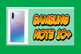 Spesifikasi Dan Harga Samsung Galaxy Note10+