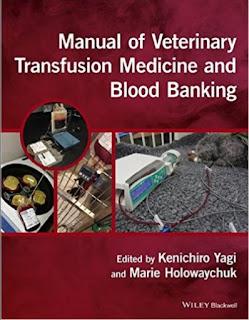 Manual of Veterinary Transfusion Medicine and Blood Banking