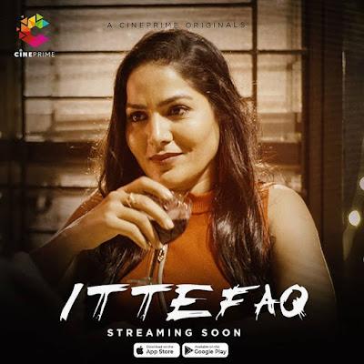 Ittefaq Web Series Cast