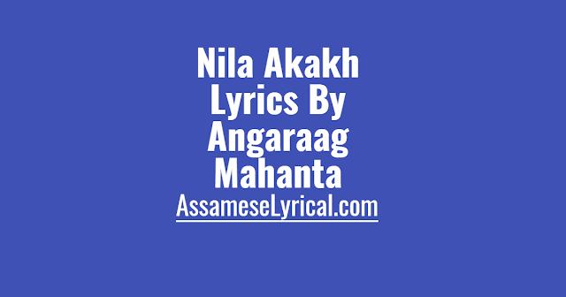 Nila Akakh Lyrics