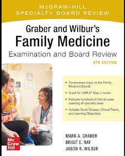 Graber and Wilbur's Family Medicine Examination and Board Review 5th Edition