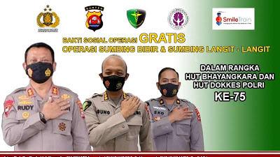 HUT Bhayangkara dan HUT Dokkes Polri ke-75, Polda Banten Gelar Bakti Kesehatan Operasi Bibir Sumbing GRATIS