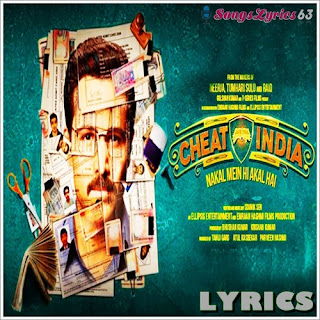 Why Cheat India All Song Lyrics [2019]
