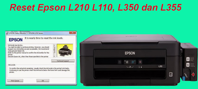 Cara Terlengkap Memperbaiki Epson L210, L110, L350 Dan L355 Lampu Indikator Berkedip (Blinking)