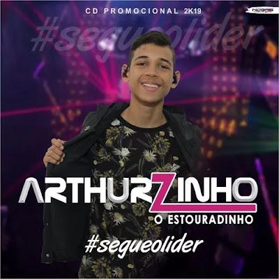 Arthurzinho - O Estouradinho - Promocional de Outubro - 2k19