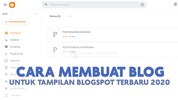 Cara Membuat Blog Untuk Tampilan Blogspot 2020 Terbaru