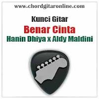 Chord Kunci Gitar Benar Cinta Hanin Dhiya x Aldy Maldini