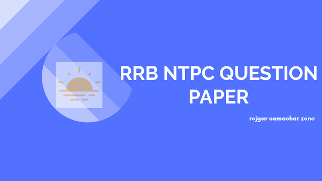 rrb ntpc previous year questions