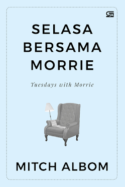 resensi buku Tuesdays With Morrie - Mitch Albom