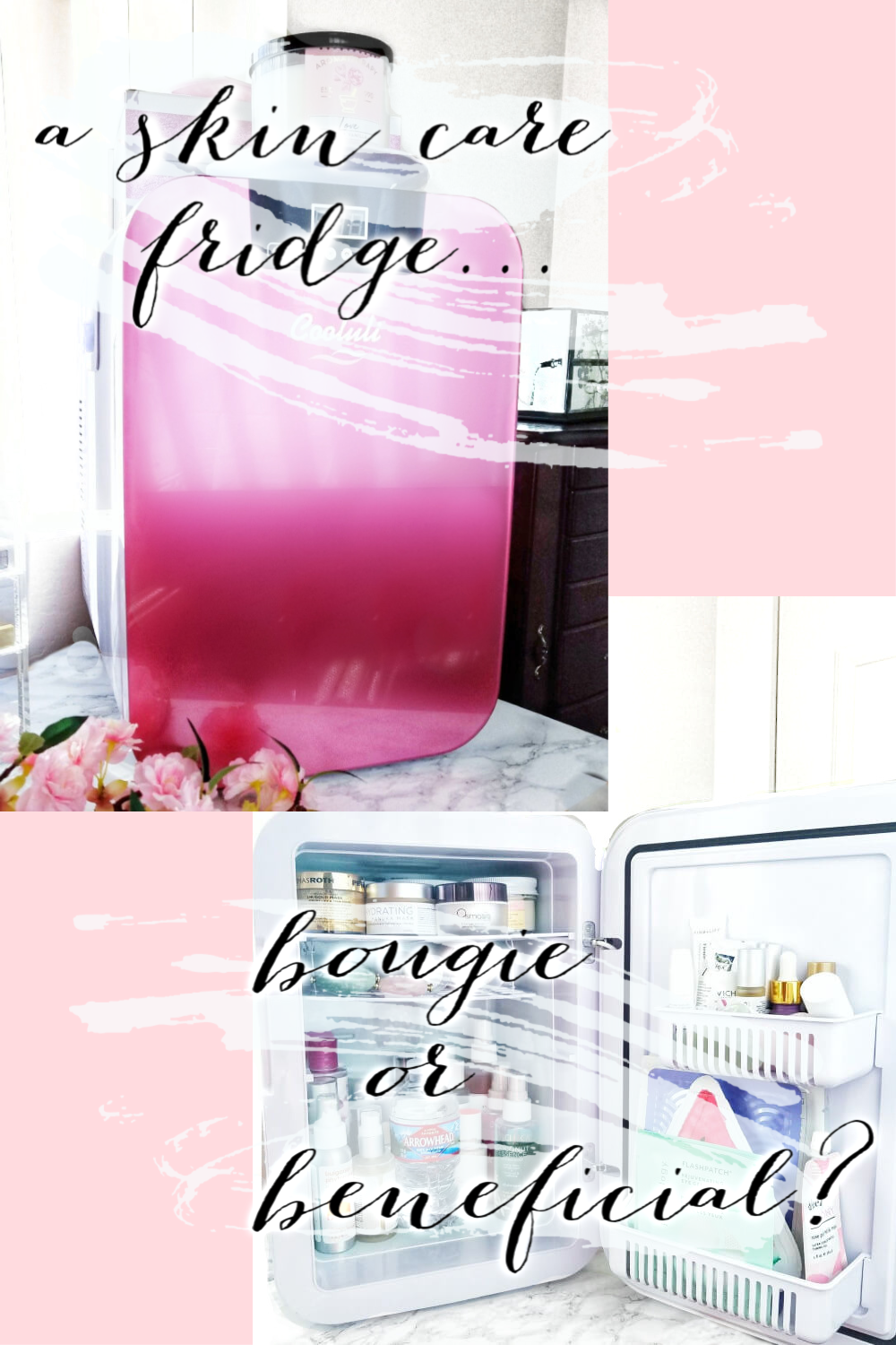 A Skin Care Fridge | Bougie or Beneficial?