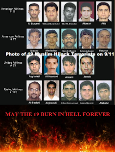 19 Muslim Hijack Terrorists on 9/11, may the 19 burn in hell forever!