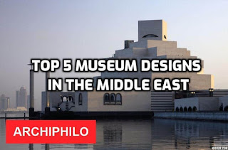 Top 5 museum designs in the Middle East