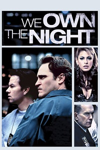 Watch We Own the Night Online Free in HD
