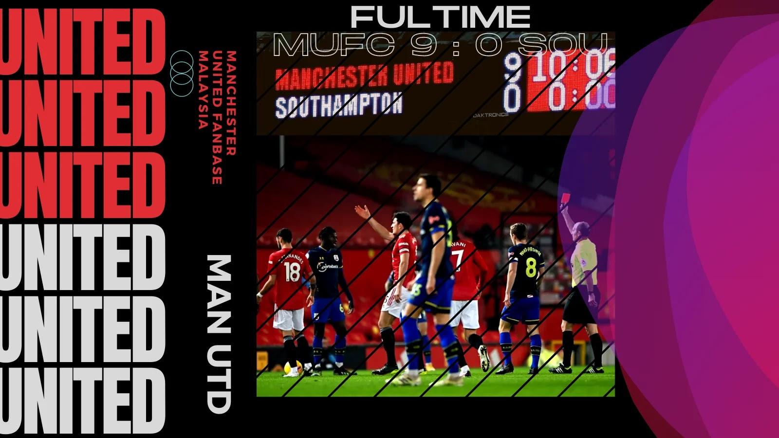 Kemenangan Man Utd 9-0 Lawan Southampton