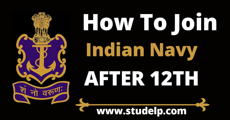 5 ways to Join Indian Navy after 12th : Make your Dream true