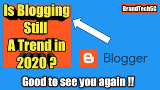 Is Blogging Still A Trend in 2020