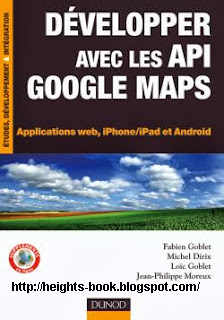 Télécharger Livre Gratuit Développez avec les API Google Maps pdf