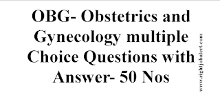 Obstetrics and Gynecology Question Paper with Answer-100 Questions