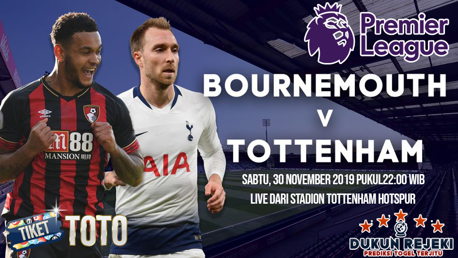 Prediksi Tottenham vs Bournemouth 30 November 2019