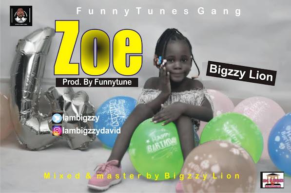 [MUSIC]- ZOE - Bigzzy Lion