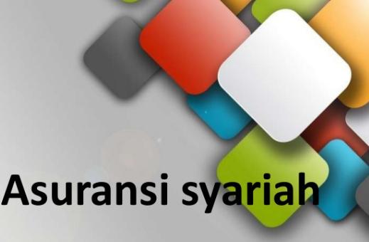 Yuk Mengenal Tentang Asuransi Syariah