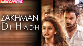 Zakhman Di Hadh Song Lyrics