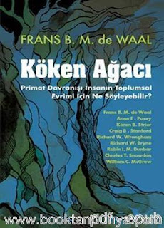 Frans B. M. de Waal - Köken Ağacı - Primat Davranışı İnsanın Toplumsal Evrimi İçin Ne Söyleyebilir