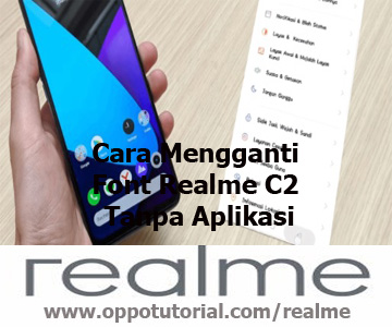 Cara Mengganti Font Realme C2 Tanpa Aplikasi