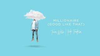 Tauren Wells, Millionaire (good like that) lyrics