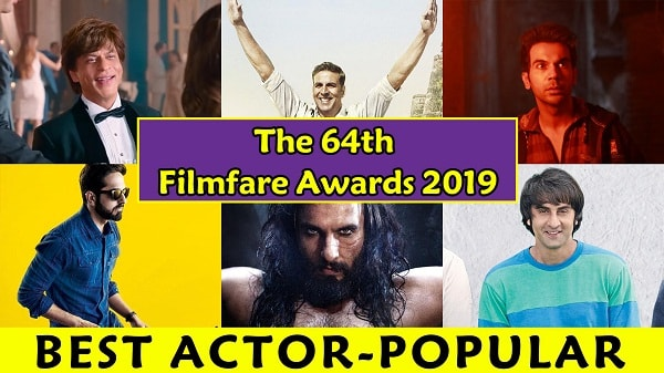 NOMINATIONS AND PREDICTION FOR THE 64TH FILMFARE AWARDS 2019