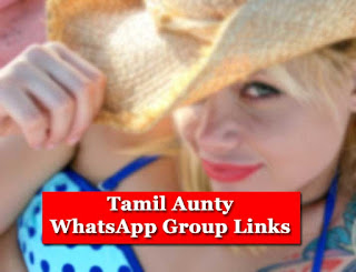 Tamil Aunty WhatsApp Group Links