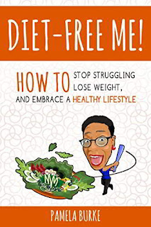 Diet-Free Me - a self-help healthy diet and lifestyle book by Pamela Burke