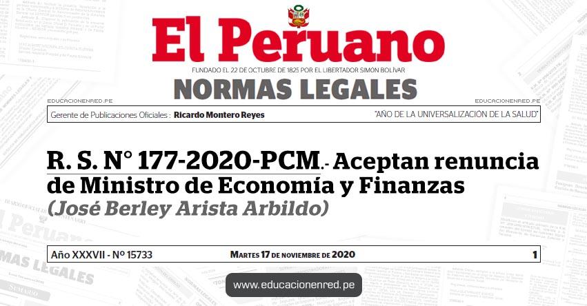 R. S. N° 177-2020-PCM.- Aceptan renuncia de Ministro de Economía y Finanzas (José Berley Arista Arbildo)