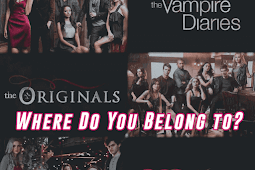 Where Do You Belong in TVD Or The Originals Or Legacies - Take a Quiz