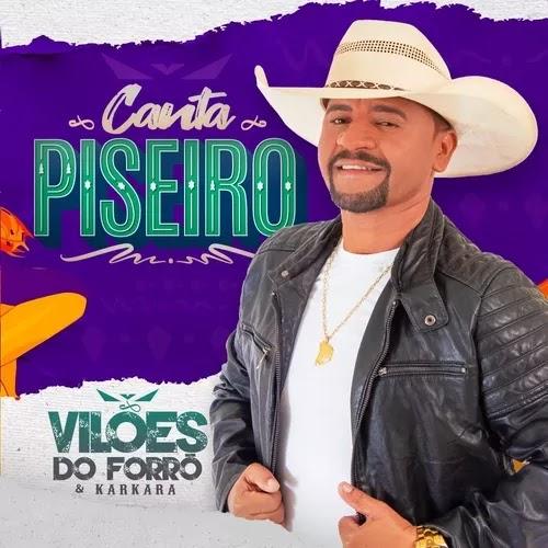 Vilões do Forró e Karkará - Canta Piseiro - Promocional - 2020